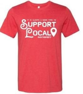 It's Always a Good Time to Support Local T-Shirt